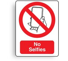 No Selfies Canvas Print