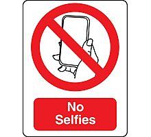 No Selfies Photographic Print