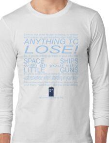 The Doctor's Speech at the Pandorica Long Sleeve T-Shirt
