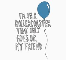 TFiOS - I'm On A Roller-coaster That Only Goes Up. by AllaBeck