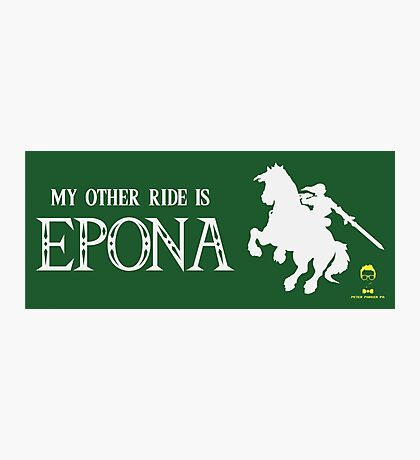 My Other Ride is Epona Photographic Print