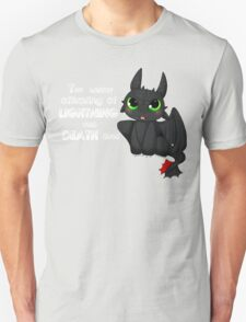 Toothless - Night fury quote T-Shirt