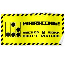Hacker at work Poster