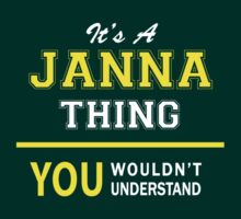 It's A JANNA thing, you wouldn't understand !! by satro