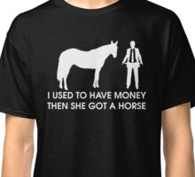 Horse and Hubby Classic T-Shirt