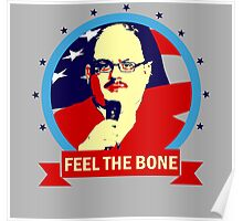 Ken Bone - Feel the Bone Poster