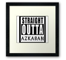 Straight Outta Azkaban Framed Print