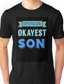 Worlds okayest son - black Unisex T-Shirt