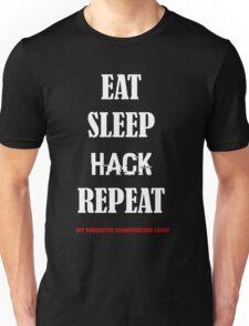 EAT SLEEP HACK REPEAT-  LOOP version 2 Unisex T-Shirt