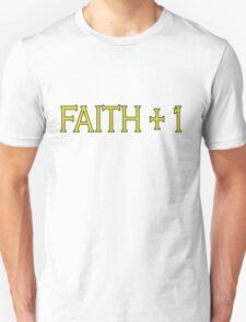 Faith Plus One Unisex T-Shirt