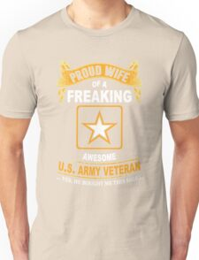 Army - Proud Wife Of A Freaking Awesome Us Army Veteran Unisex T-Shirt