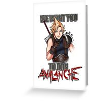 We want you for Avalanche! Greeting Card