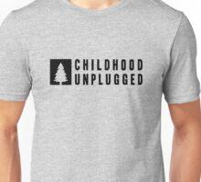 Childhood Unplugged Unisex T-Shirt