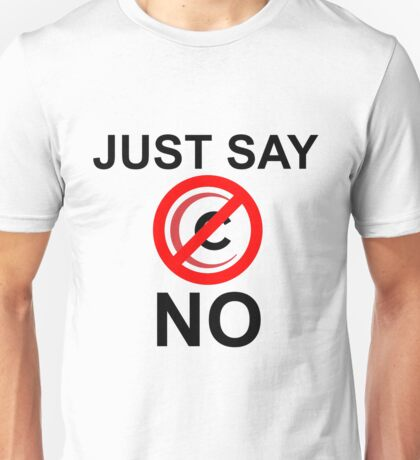 Just say no Comcast shirt (light shirts) Unisex T-Shirt