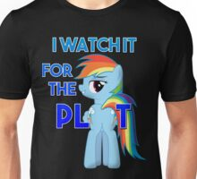 "My Little Pony Rainbow Dash Plot ""I Watch it for the Plot""  FIM Unisex T-Shirt"
