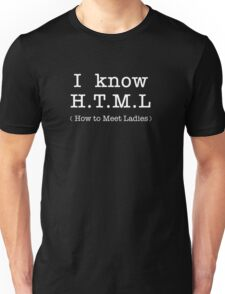 H.T.M.L - How to meet the ladies Unisex T-Shirt