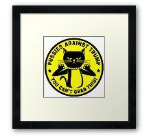 Pussies Against Trump yellow Framed Print