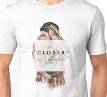Closer - The Chainsmokers Unisex T-Shirt