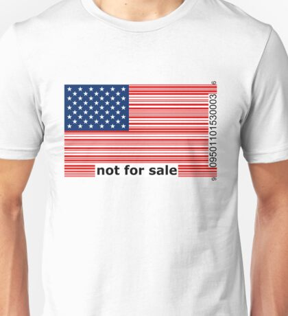 America -  Not For Sale Unisex T-Shirt