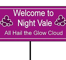 Welcome to Night Vale- All Hair the Glow Cloud  by GeekDesigns