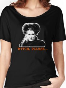 Hocus Pocus Bette Midler: Witch, Please... Women's Relaxed Fit T-Shirt