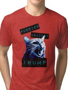 Pussies Against Trump Impact Tri-blend T-Shirt
