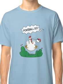 Gotta catch that chicken Classic T-Shirt