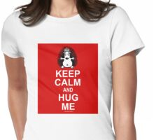 Funny porcupine. Keep calm and hug me Womens Fitted T-Shirt