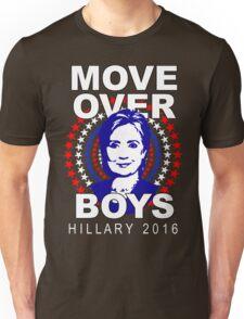 Hillary Clinton Move Over Boys Unisex T-Shirt