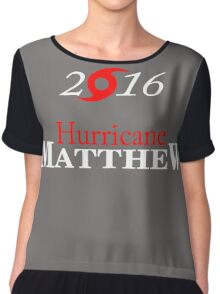 Hurricane Matthew Chiffon Top