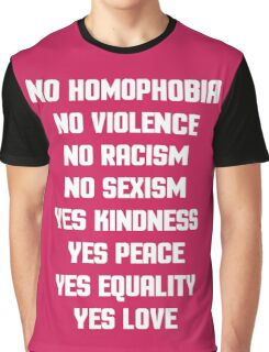 No Homophobia Quote Graphic T-Shirt