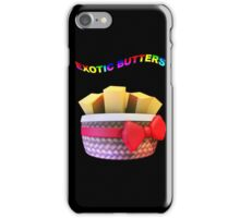 Exotic Butters iPhone Case/Skin