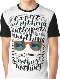 Expect everything... #typography  Graphic T-Shirt