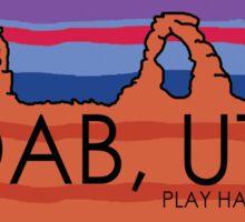 Moab, Utah! Play Hard, Play Nice. Sticker