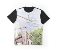 Give the Lord no rest~Is. 62:7 Graphic T-Shirt