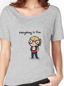 Everything is Fine Women's Relaxed Fit T-Shirt