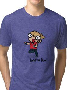 Livin' in Fear Tri-blend T-Shirt