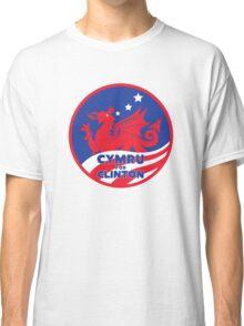 Cymru for Clinton Classic T-Shirt