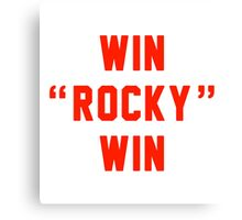 Win Rocky Win Canvas Print
