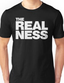 The Realness Unisex T-Shirt