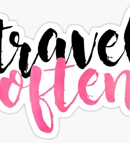 travel often Sticker