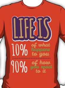 Life Is... T-Shirt