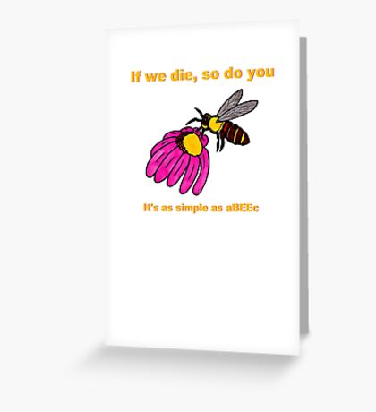 Simple as aBEEc Greeting Card