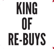 King of Re-Buys Sticker