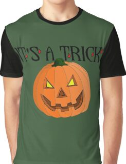 Halloween - It's A Trick Graphic T-Shirt