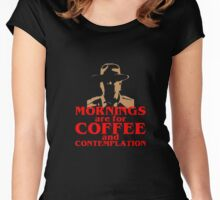 FUNNY Mornings Coffee and Contemplation T-shirt Women's Fitted Scoop T-Shirt