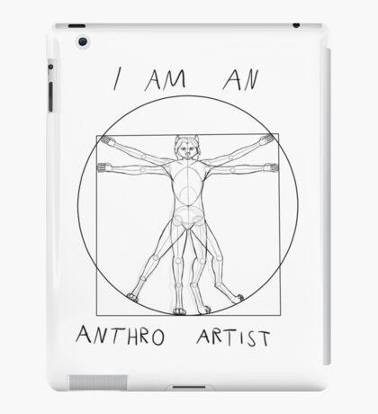 I am an anthro artist iPad Case/Skin