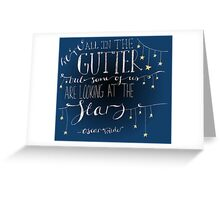 We're all in the gutter. Greeting Card