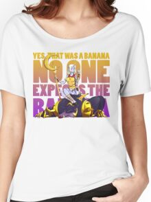 No one expects the banana - Soraka/Warwick Women's Relaxed Fit T-Shirt