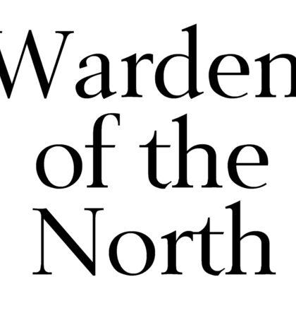 Warden of the North Sticker